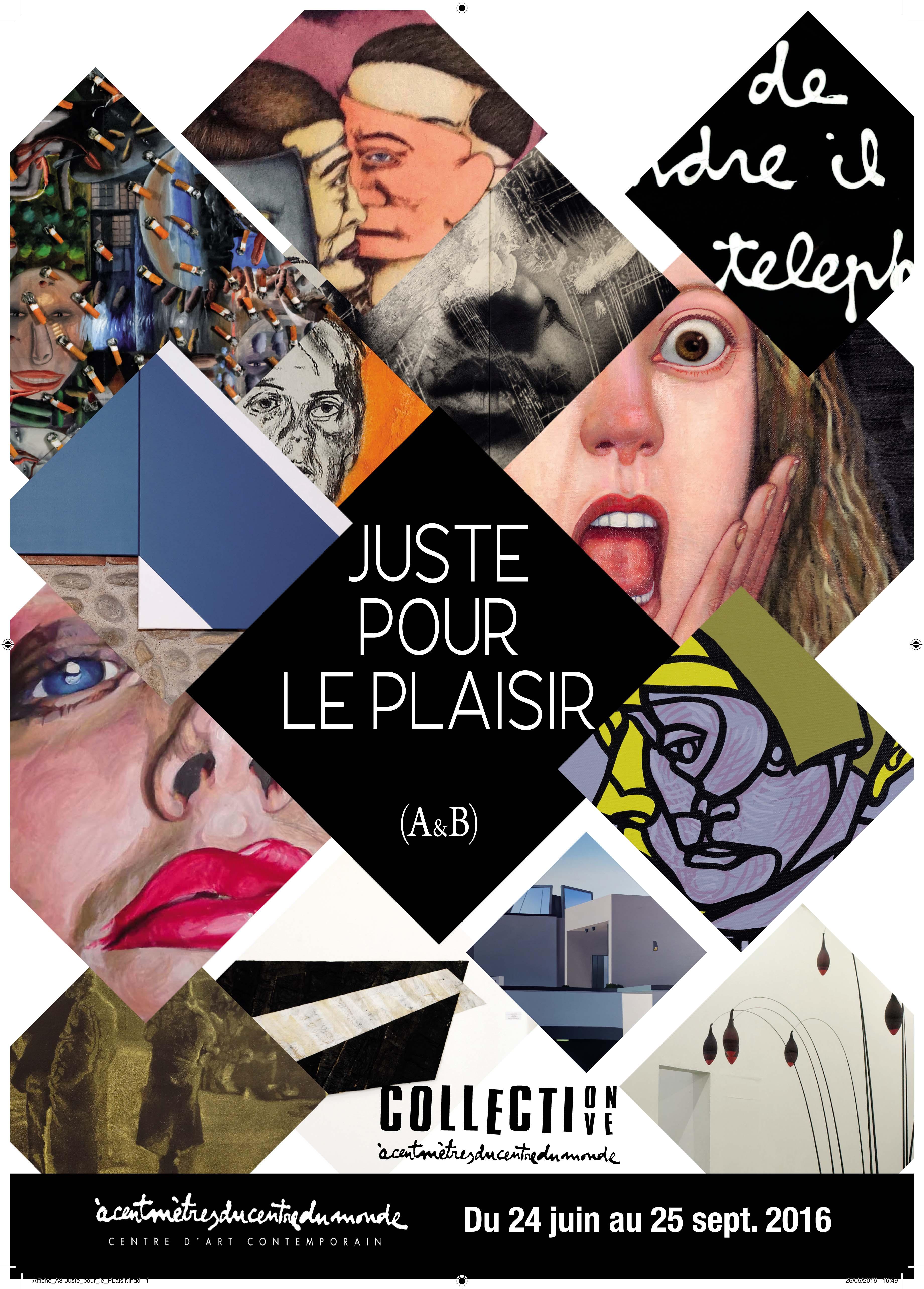 """Exposition """"Juste pour le plaisir"""""""